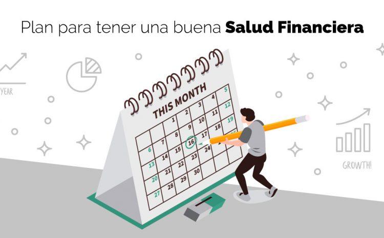 Plan para tener una buena salud financiera
