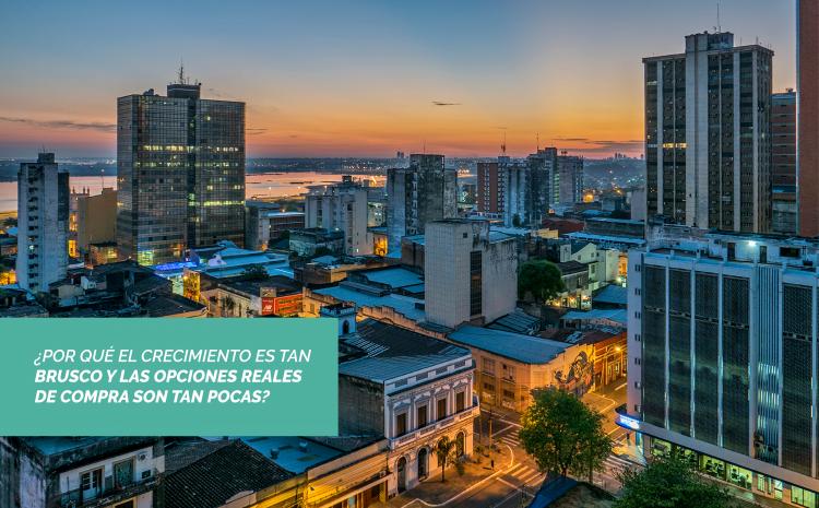 Asunción: Con la mayor oferta inmobiliaria de la historia y huérfana de oportunidades reales para el público
